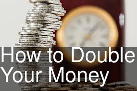 how-to-double-your-money