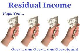 residual income pays over and over