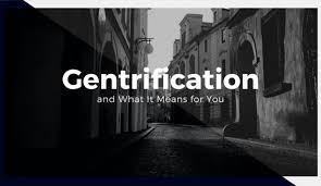gentrification what is means